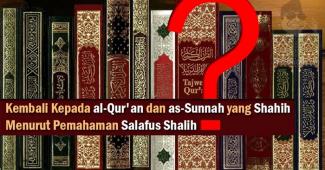 Mendekatkan Orang Kepada Qur'an dan Sunnah?