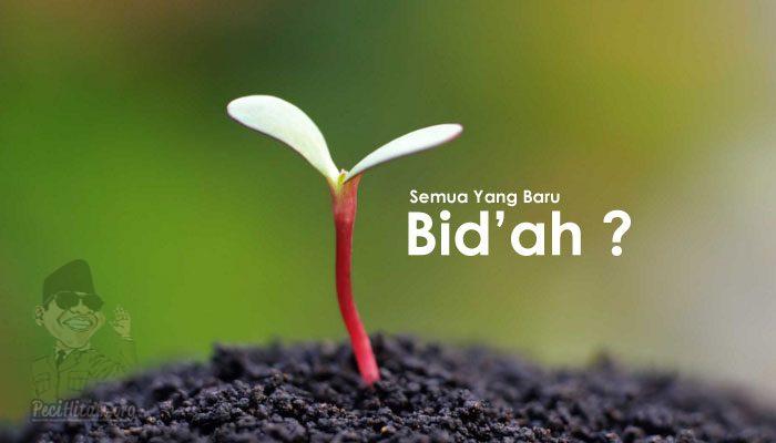 Kajian Aswaja: Apa Sih Yang Dimaksud Bid'ah Dalam Hadits Rasulullah SAW?