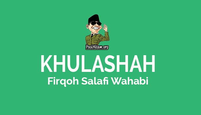 Inilah Kesimpulan Kita Tentang Sekte Salafi Wahabi