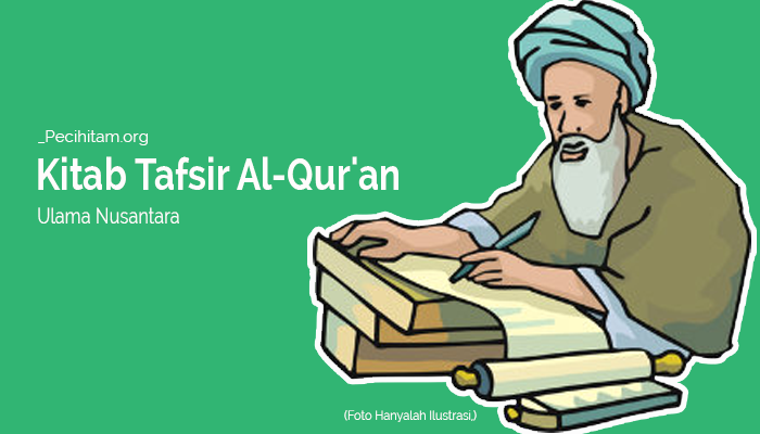 Tafsir Al-Qur'an Karangan Para Ulama Nusantara