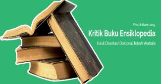 Kritik Terhadap Kitab Ensiklopedi Aqidah dan Bid'ah Salafi Wahabi