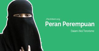Peran dan Keterlibatan Perempuan Dalam Aksi Terorisme
