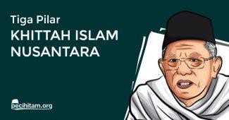3 Pilar Khittah Islam Nusantara yang Perlu Anda Tahu