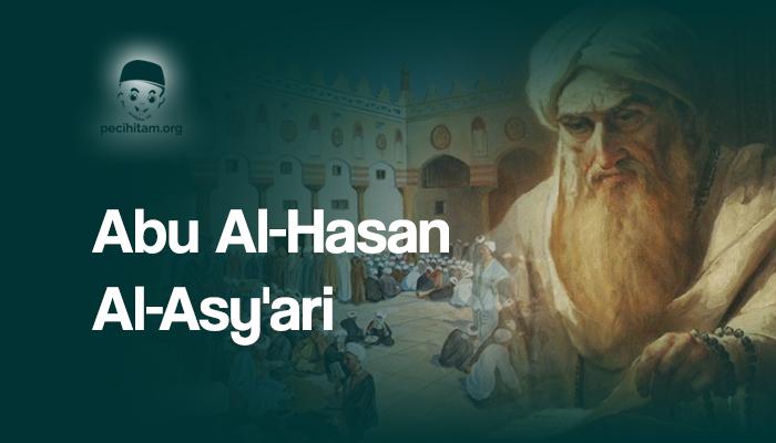 Sekilas Tentang Abu Al-Hasan Al-Asy'ari, Pendiri Ahlussunnah wal Jamaah