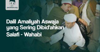 Dalil Amaliyah Aswaja Setelah Sholat yang Sering Dibid'ahkan Salafi Wahabi