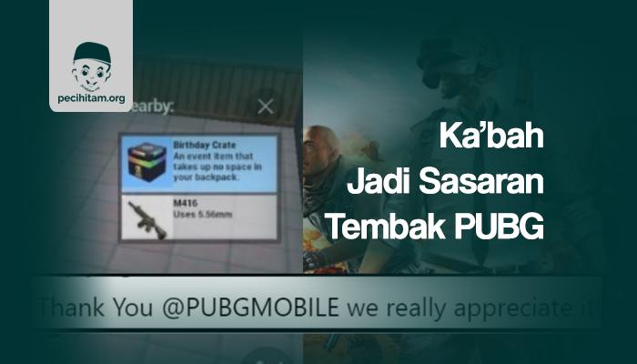 Ka'bah Jadi Sasaran Tembak PUBG, Gamer Muslim Murka