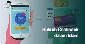 Hukum Cashback dalam Islam