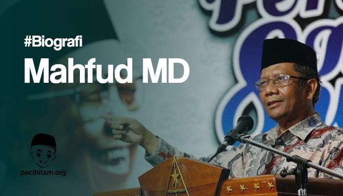 Sekilas Tentang Mahfud MD, Pakar Hukum yang Menjadi Rujukan Banyak Orang