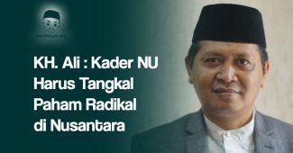 Tangkal Paham Radikal di Nusantara, Ayo Kader NU Bikin Road Show ke Daerah
