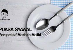 Hukum Puasa Syawal Menurut Mazhab Maliki