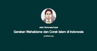 Gerakan Wahabisme dan Corak Islam di Indonesia