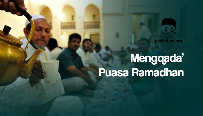 Mengganti Hutang Puasa Ramadhan