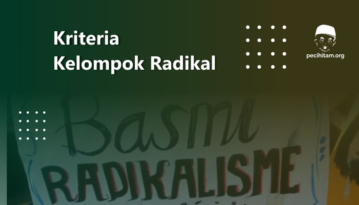 kriteria kelompok radikal