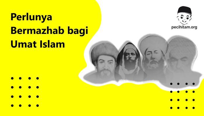 Bermazhab bagi Umat Islam