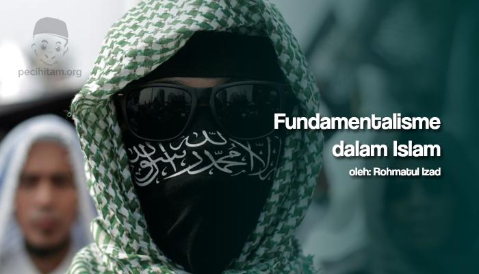 Problem Terminologis Gerakan Fundamentalisme dalam Islam