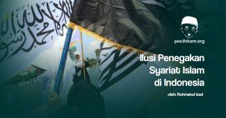 ilusi penegakan syariat islam di indonesia