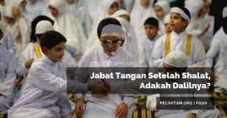 Jabat Tangan Setelah Shalat, Adakah Dalilnya?