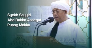 Mengenal Puang Makka, Mursyid Tariqah Khalwatiyah Syekh Yusuf Al Makassary