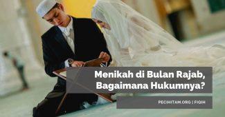 Menikah di Bulan Rajab, Bagaimana Hukumnya?