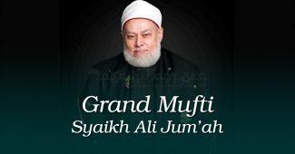 grand mufti syaikh ali jum'ah