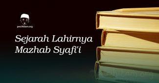 sejarah lahirnya mazhab syafi'i