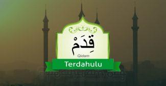 qidam, Sifat Wajib Kedua Bagi Allah SWT