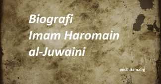Biografi Imam Haromain al Juwaini