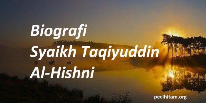syaikh taqiyuddin al hishni