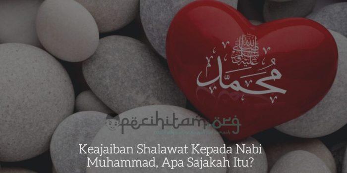 Keajaiban Shalawat Kepada Nabi Muhammad, Apa Sajakah Itu?