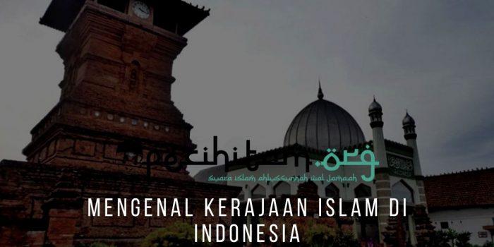 Mengenal Kerajaan Islam Di Indonesia