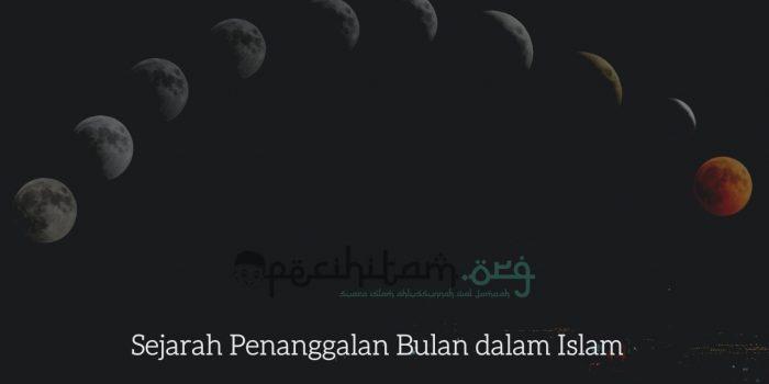 Sejarah Penanggalan Bulan dalam Islam