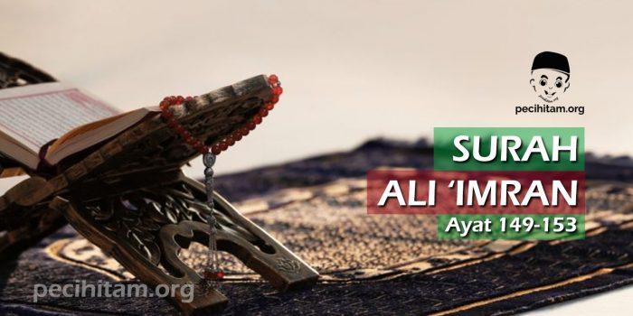 Ali Imran Ayat 149-153