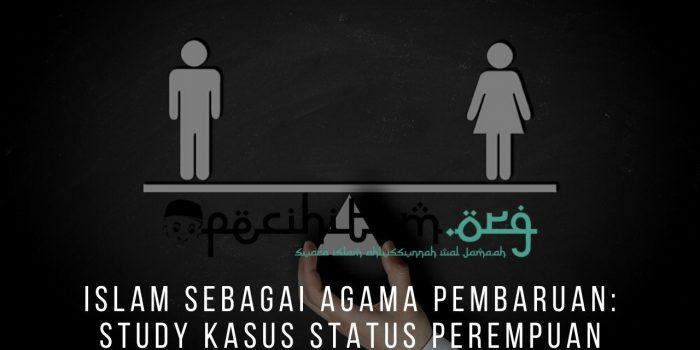 Islam Sebagai Agama Pembaruan: Study Kasus Status Perempuan