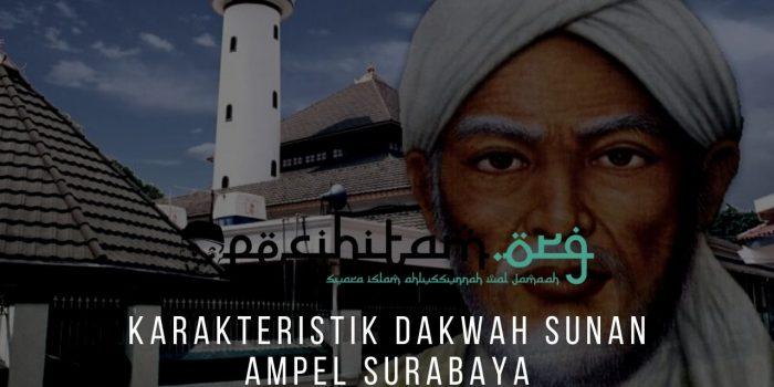 Karakteristik Dakwah Sunan Ampel Surabaya