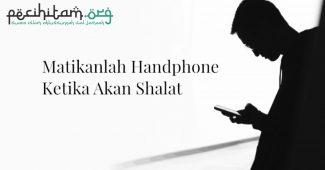 Handphone Berbunyi Ketika Shalat, Tindakan Apa yang Harus Dilakukan