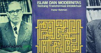 Mengenal Fazlur Rahman, Sang Tokoh Neo Modernis Pemikiran Islam