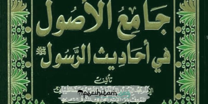 Ibn al-Atsir: Ulama Hadis Penulis Kitab Jami al-Ushul fi Ahadits al-Rasul