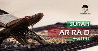 Surah Ar-Ra'd Ayat 38-39