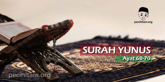 Surah Yunus Ayat 68-70