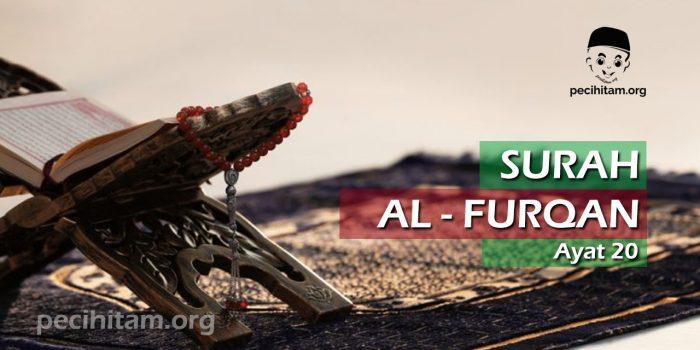 Surah Al-Furqan Ayat 20