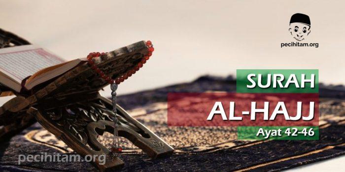Surah Al-Hajj Ayat 42-46