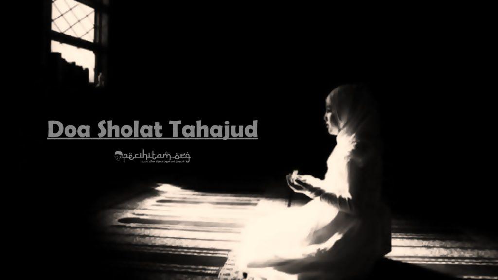 Tata-cara dan Doa Sholat Tahajud Lengkap dengan Dalil ...