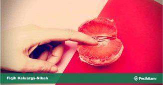 hukum memasukkan jari ke miss v menurut islam