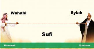 kaum sufi, wahabi dan syiah